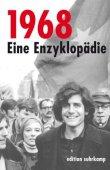 1968 - Eine Enzyklopädie - Rudolf Sievers - 68er-Bewegung - Suhrkamp