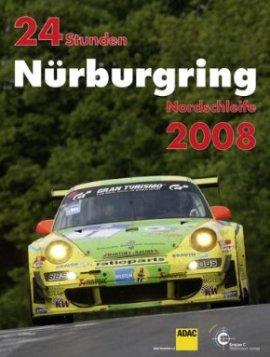 24 Stunden Nürburgring Nordschleife 2008 – Automobil – Gruppe C – Bücher (Bildband) Sachbücher Auto & Motor, Bildband – Charts & Bestenlisten