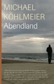 Abendland - Michael Köhlmeier - Abendland - Michael Köhlmeier