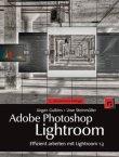 Adobe Photoshop Lightroom - Effizient arbeiten mit Lightroom 1.3 - Jürgen Gulbins, Uwe Steinmüller - Photoshop - dpunkt