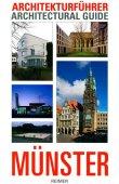 Architekturführer Münster / Architectural Guide Münster - Sylvaine Hänsel, Stefan Rethfeld - Reimer Verlag (Reimer-Mann)