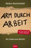 Arm durch Arbeit - Ein Undercover-Bericht - deutsches Filmplakat - Film-Poster Kino-Plakat deutsch