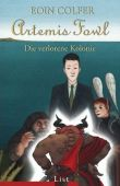 Artemis Fowl - Die verlorene Kolonie - Eoin Colfer - List Verlag (Ullstein)
