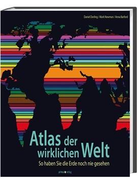 Atlas der wirklichen Welt – So haben Sie die Erde noch nie gesehen