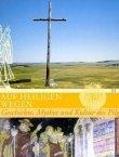 Auf heiligen Wegen - Geschichte, Mythos und Kultur des Pilgerns - Herbert Kraume - Christentum, Pilgern - Thorbecke (Schwabenverlag)