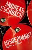 Ausgebrannt - Andreas Eschbach - Lübbe