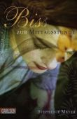 Bis(s) zur Mittagsstunde - Teil 2 der Twilight-Saga - Stephenie Meyer - Carlsen Verlag