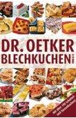 Blechkuchen von A-Z - Mit über 100 Schüttel- und Tassenkuchen - Dr. Oetker - Dr. Oetker