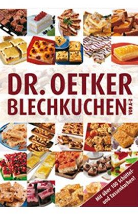 Blechkuchen von A-Z – Mit über 100 Schüttel- und Tassenkuchen – Dr. Oetker – Dr. Oetker – Bücher & Literatur Sachbücher Kochbuch – Charts & Bestenlisten