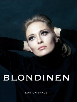 Blondinen – Mythos, Legende, Sexsymbol – Anne Verlhac – Edition Braus (Wachter) – Bücher (Bildband) Film & Kino, Bildband – Charts & Bestenlisten