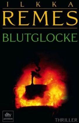 Blutglocke – Ilkka Remes – Mafia – dtv – Bücher & Literatur Romane & Literatur Thriller – Charts & Bestenlisten