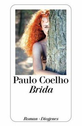 Brida – Paulo Coelho – Diogenes Verlag – Bücher & Literatur Romane & Literatur Roman – Charts & Bestenlisten