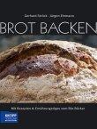 Brot backen - Mit Rezepten & Ernährungstipps vom Bio-Bäcker - Gerhard Ströck, Jürgen Ehrmann - Kneipp Verlag