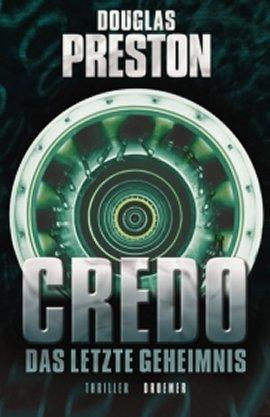 Credo – Das letzte Geheimnis – Douglas Preston – Droemer/Knaur Verlag – Bücher & Literatur Romane & Literatur Krimis & Thriller – Charts & Bestenlisten