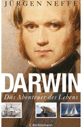 Darwin – Das Abenteuer des Lebens – Jürgen Neffe – Evolution, Charles Darwin – C. Bertelsmann (Random House) – Bücher & Literatur Sachbücher Biografie, Forschung & Wissen – Charts & Bestenlisten