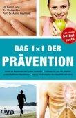 Das 1x1 der Prävention - Krankheiten und Risiken vermeiden - Rainer Jund, Markus Birk, Armin Heufelder - RIVA (FinanzBuch)