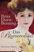 Das Blumenorakel - Petra Durst-Benning - LIST (Ullstein)