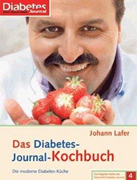 Das Diabetes-Journal-Kochbuch – Die moderne Diabetes-Küche – Die Ratgeber-Reihe der Zeitschrift Diabetes-Journal, Bd. 4 – Johann Lafer – Verlag Kirchheim – Bücher (Bildband) Sachbücher Kochbuch, Ernährung & Gesundheit – Charts & Bestenlisten