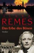 Das Erbe des Bösen - Ilkka Remes - Nationalsozialismus - dtv