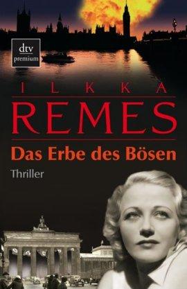Das Erbe des Bösen – Ilkka Remes – Nationalsozialismus – dtv – Bücher & Literatur Romane & Literatur Thriller – Charts & Bestenlisten