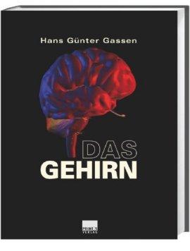 Das Gehirn – Hans G. Gassen – Primus Verlag – Bücher (Bildband) Romane & Literatur Bildband, Forschung & Wissen – Charts & Bestenlisten