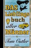 Das Lieblingsbuch aller Männer - Tom Cutler - Lübbe Verlag