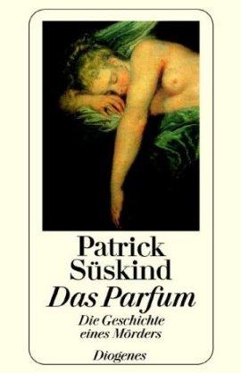 Das Parfum – Die Geschichte eines Mörders – Patrick Süskind – Diogenes – Bücher & Literatur Romane & Literatur Kriminalroman – Charts & Bestenlisten