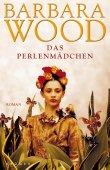 Das Perlenmädchen - Barbara Wood - Krüger Verlag (Fischerverlage)