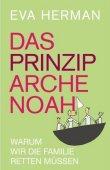 Das Prinzip Arche Noah - Warum wir die Familie retten müssen - deutsches Filmplakat - Film-Poster Kino-Plakat deutsch