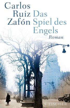Das Spiel des Engels – Carlos Ruiz Zafón – S. Fischer (Fischerverlage) – Bücher & Literatur Romane & Literatur Krimis & Thriller, Fantasy & SciFi – Charts & Bestenlisten