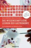 Das wissenschaftliche Lexikon der Gastronomie - Das Grundlagenwerk der Molekularen Küche - Ferran Adrià, Albert Adrià - Hampp