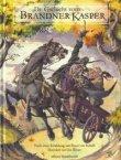 De Gschicht vom Brandner Kasper - Illustriert von Jan Reiser. 3., leicht veränderte Auflage - Franz von Kobell - Brandner Kasper - edition buntehunde