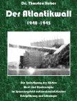 Der Atlantikwall 1940-1945, Band I und II - Thorsten Heber - Nationalsozialismus, Zweiter Weltkrieg - Books on Demand