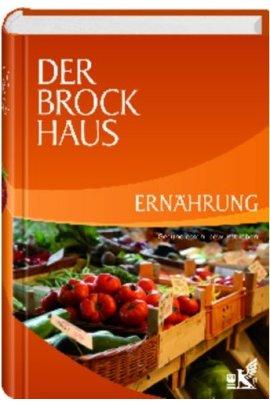 Der Brockhaus Ernährung – Gesund essen, bewusst leben – Brockhaus – Bibliographisches Institut – Bücher & Literatur Sachbücher Lexikon, Ernährung & Gesundheit – Charts & Bestenlisten