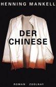 Der Chinese - Henning Mankell - China - Zsolnay Verlag