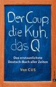 Der Coup, die Kuh, das Q - Das erstaunlichste Deutsch-Buch aller Zeiten - deutsches Filmplakat - Film-Poster Kino-Plakat deutsch
