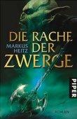 Der Rache der Zwerge – Markus Heitz – Piper Verlag