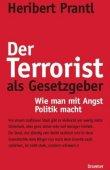 Der Terrorist als Gesetzgeber - Wie man mit Angst Politik macht - deutsches Filmplakat - Film-Poster Kino-Plakat deutsch