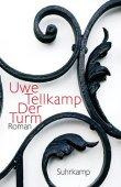 Der Turm - Geschichte aus einem versunkenen Land - Uwe Tellkamp - DDR - Suhrkamp Verlag - Bücher-Bestseller - Deutscher Buchpreis - Die besten Romane