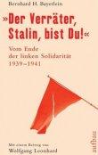Der Verräter, Stalin, bist Du! - Vom Ende der linken Solidarität - deutsches Filmplakat - Film-Poster Kino-Plakat deutsch