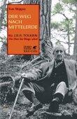 Der Weg nach Mittelerde - Wie J.R.R. Tolkien Der Herr der Ringe schuf - Tom Shippey - J.R.R. Tolkien - Klett-Cotta Verlag
