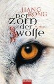Der Zorn der Wölfe - Jiang Rong - Goldmann (Random House)