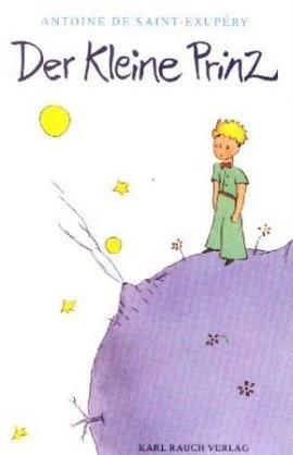 Der kleine Prinz – Antoine de Saint-Exupéry – Bücher & Literatur Romane & Literatur Fantasyroman – Charts, Bestenlisten, Top 10, Hitlisten, Chartlisten, Bestseller-Rankings