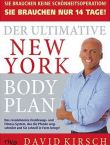 Der ultimative New York Body Plan - Das revolutionäre Ernährungs- und Fitness-System - David Kirsch - riva (FinanzBuch)