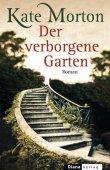 Der verborgene Garten - Kate Morton - Diana Verlag (Random House)