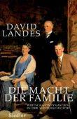 Die Macht der Familie - Wirtschaftsdynastien in der Weltgeschichte - David Landes - Reichtum