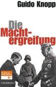 Die Machtergreifung - Das Buch zur großen ZDF-Serie - Guido Knopp - Adolf Hitler, Nationalsozialismus - C. Bertelsmann (Random House)