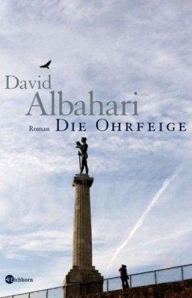 Die Ohrfeige – David Albahari – Bücher & Literatur Romane & Literatur Roman – Charts, Bestenlisten, Top 10, Hitlisten, Chartlisten, Bestseller-Rankings