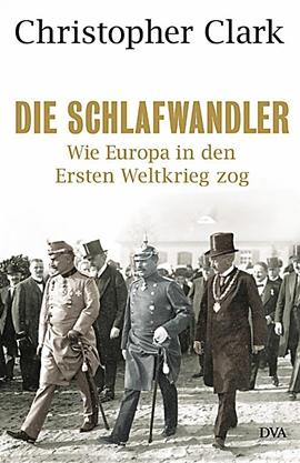 Die Schlafwandler – Wie Europa in den ersten Weltkrieg zog – deutsches Filmplakat – Film-Poster Kino-Plakat deutsch