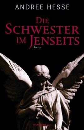 Die Schwester im Jenseits – Andree Hesse – Wunderlich (Rowohlt) – Bücher & Literatur Romane & Literatur Krimis & Thriller – Charts & Bestenlisten